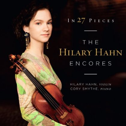 In 27 Pieces; the Hilary Hahn Encores
